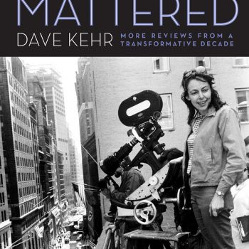 "Handle with Kehr: Reading ""Movies That Mattered"""